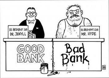 http://www.toonpool.com/user/463/files/bad_bank_vs_good_bank_440645.jpg