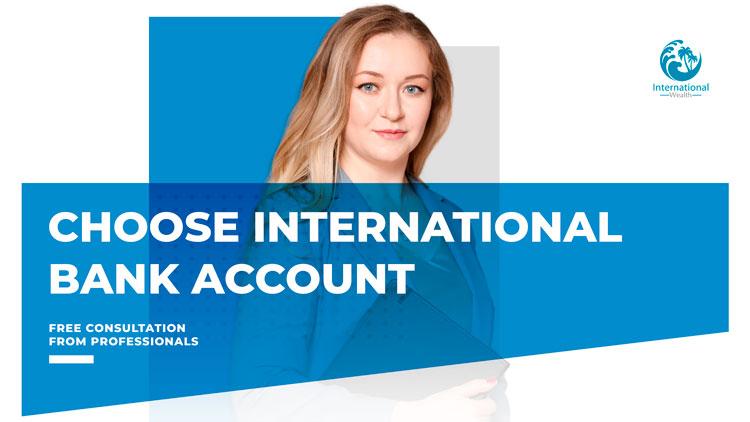 Choose international bank account