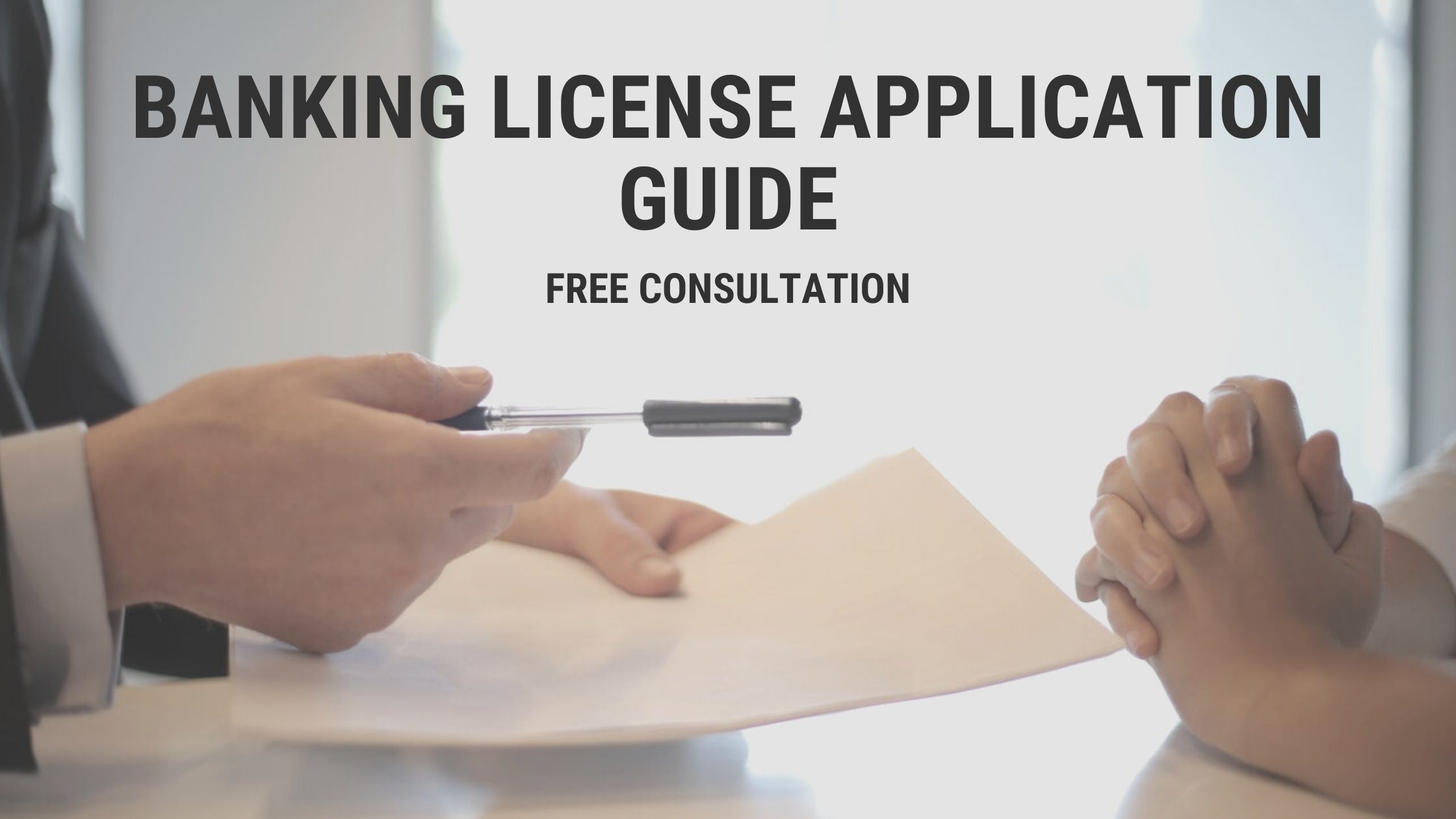 Banking License Application Tips and Free Advice