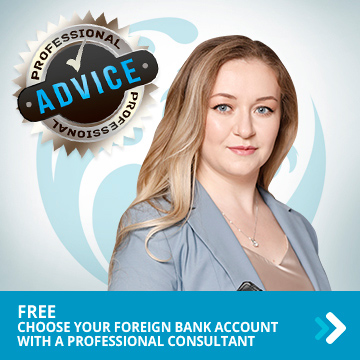Choose your foreign bank account with a professional consultant